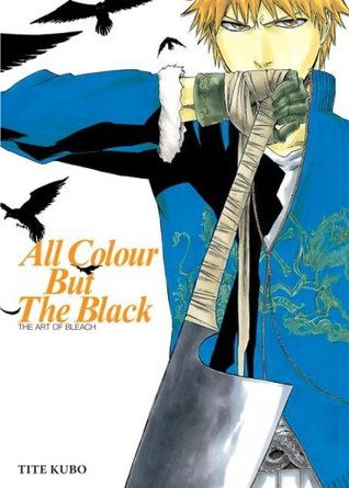 All Colour but the Black by Tite Kubo