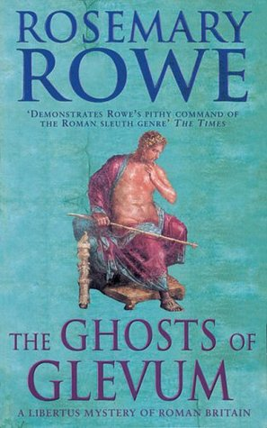 The Ghosts of Glevum (Libertus Mystery of Roman Britain, #6)