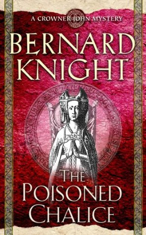 The Poisoned Chalice by Bernard Knight