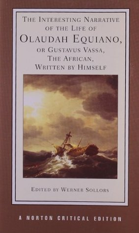 The Interesting Narrative of the Life of Olaudah Equiano, or ... by Olaudah Equiano
