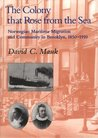 The Colony that Rose from Sea: Norwegian Maritime Migration and Community in Brooklyn, 1850-1930