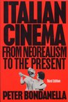 Italian Cinema: From Neorealism to the Present