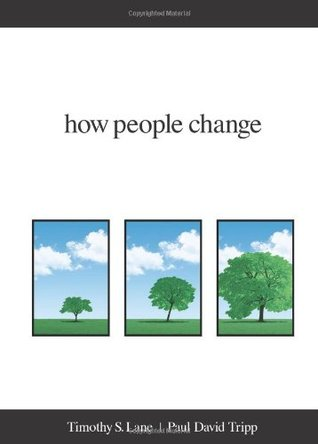 How People Change by Timothy S. Lane