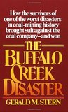 The Buffalo Creek Disaster: How the survivors of one of the worst disasters in coal-mining history brought suit against the coal company--and won
