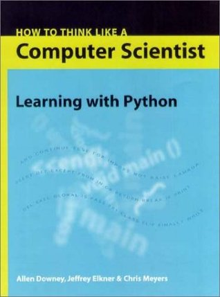 How to Think Like a Computer Scientist by Allen B. Downey