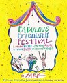 Fabulous Friendship Festival: Loving Wildly, Learning Deeply, Living Fully with Our Friends