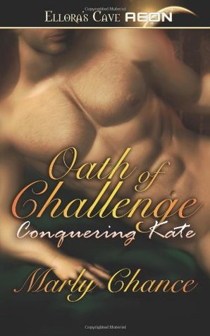 Oath of Challenge by Marly Chance