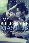 Indebted To Him (My Billionaire Master #1)