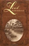 A Land Remembered by Patrick D. Smith