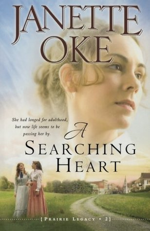 A Searching Heart by Janette Oke