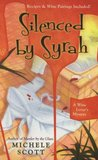 Silenced By Syrah (A Wine Lover's Mystery #3)