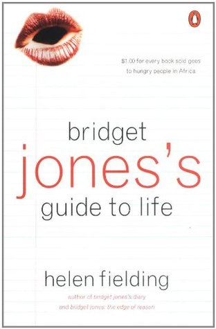 Bridget Jones's Guide to Life by Helen Fielding