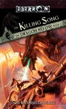 The Killing Song (Eberron: The Dragon Below, #3)