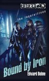 Bound By Iron (Eberron: The Inquisitives, #1)
