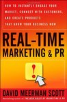 Real-Time Marketing & PR by David Meerman Scott