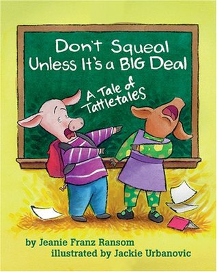 Don't Squeal Unless it's a Big Deal: A Tale of Tattletales