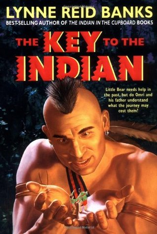 The Key to the Indian (The Indian in the Cupboard, #5) by ...