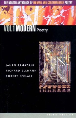 The Norton Anthology of Modern & Contemporary Poetry, Vol 1 by Jahan Ramazani
