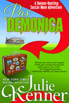 Pax Demonica (Adventures of a Demon-Hunting Soccer Mom, #6)