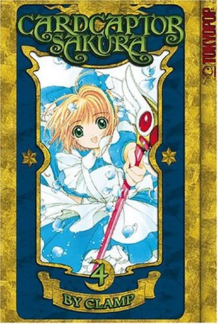 Cardcaptor Sakura, Vol. 4 by CLAMP