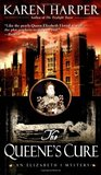 The Queene's Cure (Elizabeth I, #4)