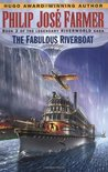 The Fabulous Riverboat (Riverworld, #2)