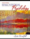 Educational Psychology [with MyLabSchool] (MyLabSchool Series)