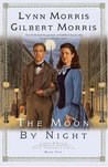 The Moon by Night (Cheney and Shiloh: The Inheritance #2)