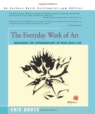 The Everyday Work of Art by Eric Booth