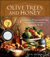 Olive Trees and Honey by Gil Marks