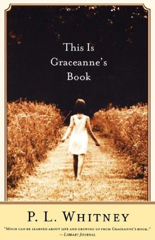 This Is Graceanne's Book by P.L. Whitney