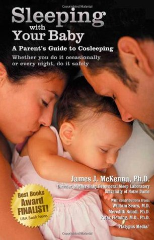 Sleeping with Your Baby by James J. McKenna