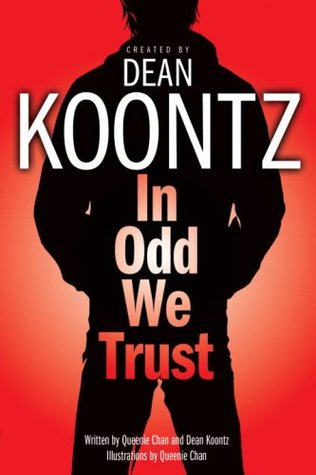 In Odd We Trust by Dean Koontz