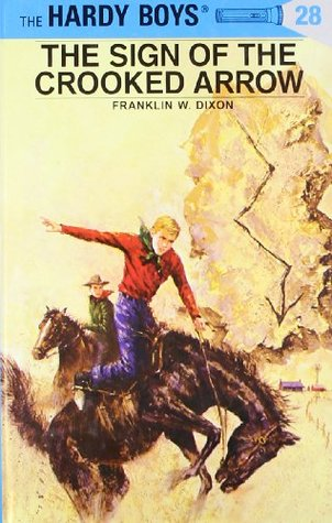 The Sign of the Crooked Arrow by Franklin W. Dixon