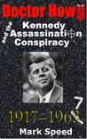 Doctor How and the Kennedy Assassination Conspiracy (Doctor How, #0.1)