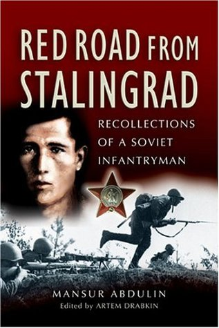 Red Road From Stalingrad by Mansur Abdulin