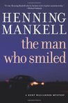The Man Who Smiled (Kurt Wallander, #4)