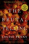 The Brutal Telling (Chief Inspector Armand Gamache, #5)