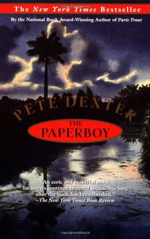 The Paperboy by Pete Dexter