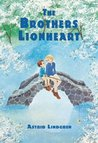 The Brothers Lionheart by Astrid Lindgren