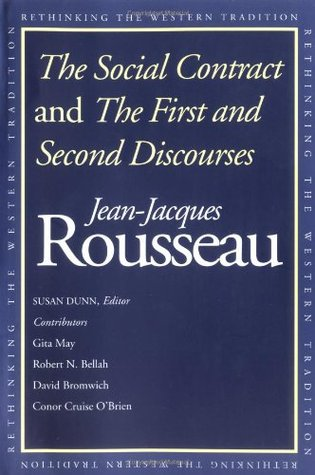 The Social Contract and The First and Second Discourses by Jean-Jacques Rousseau
