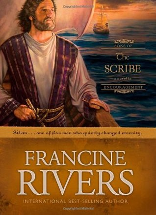 The Scribe: Silas (Sons of Encouragement, #5)