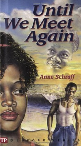 Until We Meet Again by Anne Schraff