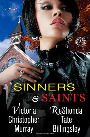 Sinners And Saints by Victoria Christopher Murray