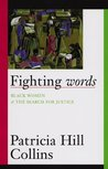 Fighting Words: Black Women and the Search for Justice