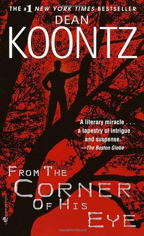 From the Corner of His Eye by Dean Koontz