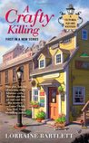 A Crafty Killing (Victoria Square, #1)