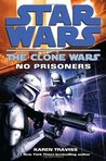 No Prisoners (Star Wars: The Clone Wars, #3)