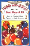 Henry and Mudge and the Best Day of All (Henry and Mudge, #14)