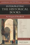 Interpreting the Historical Books: An Exegetical Handbook
